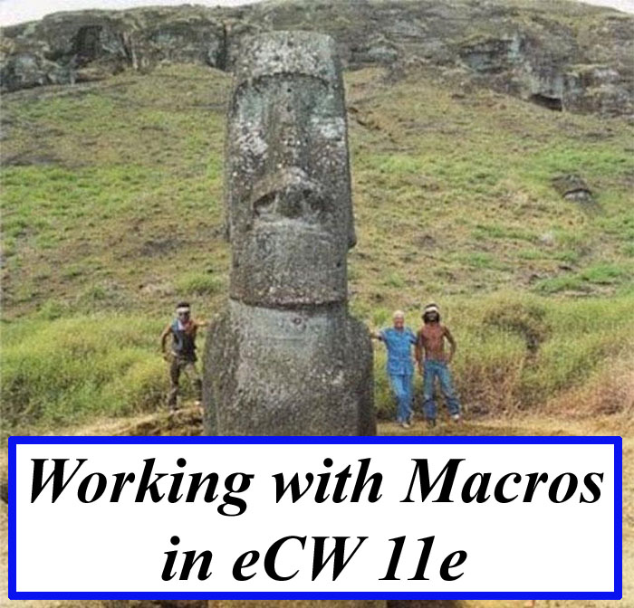 Working with Macros in eCW 11e