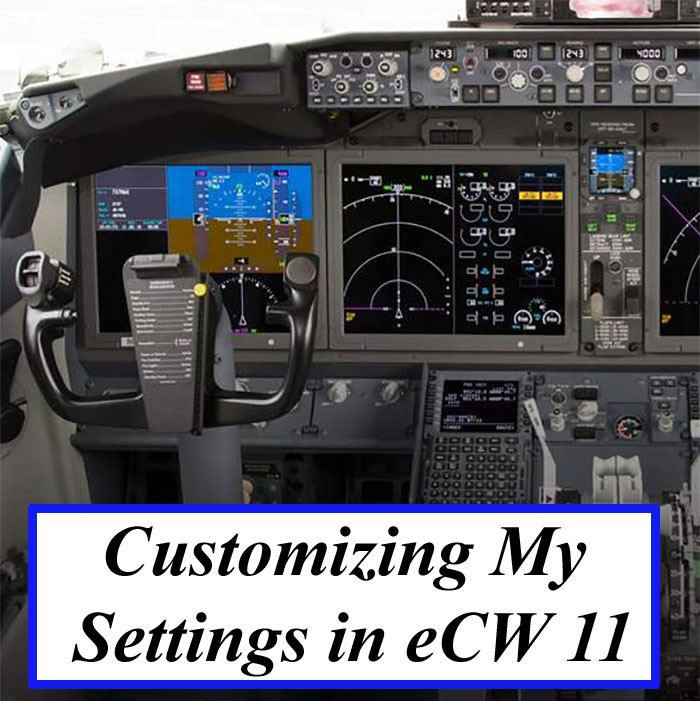 Customizing My Settings in eCW 11