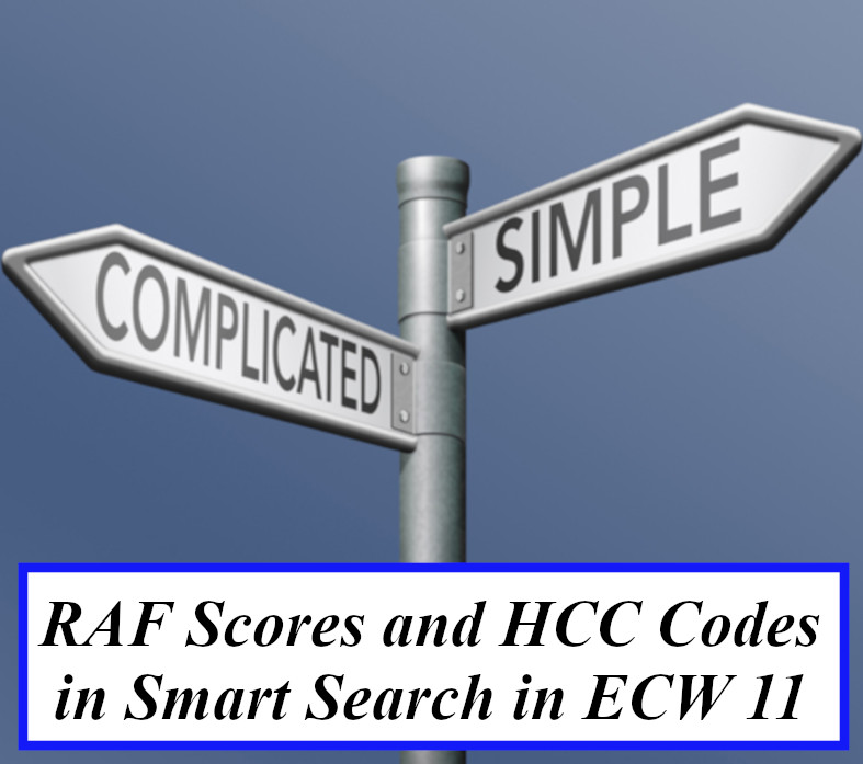 RAF Scores and HCC Codes in Smart Search in eCW 11